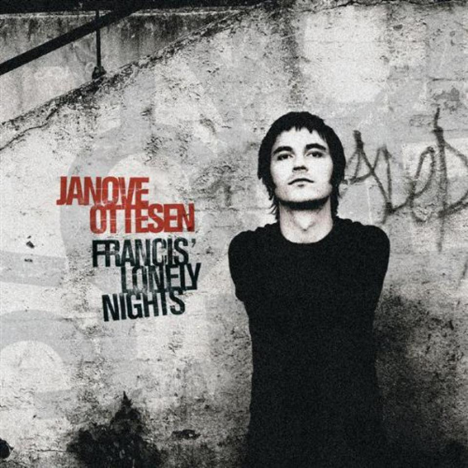 Janove Ottesen, Francis´ Lonely Nights