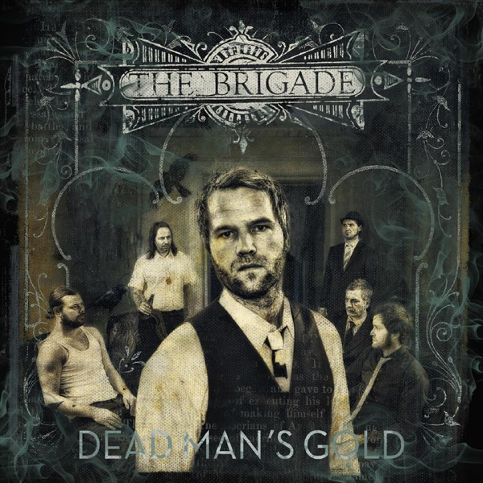 The Brigade, Dead Mans Gold