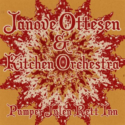 Kitchen Orchestra og Janove Ottesen, Pumper Julen Rett Inn