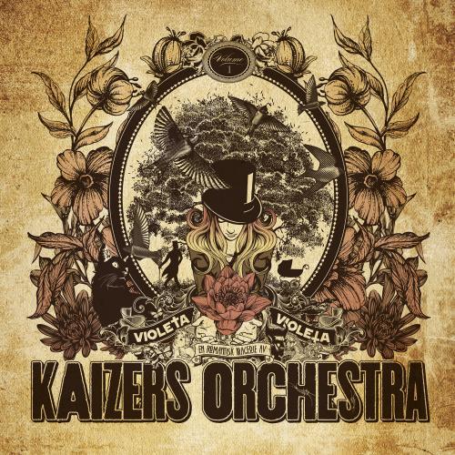 Kaizers Orchestra, Violeta Violeta Vol. I